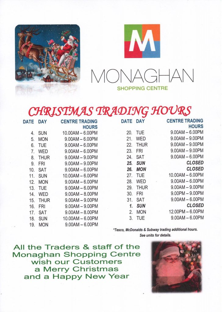 Mcdonalds Christmas Hours.Christmas Trading Hours Monaghan Shopping Centre